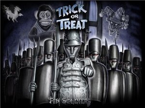 Trick Or Treat - Tin Soldiers (Limited Edition Digipack) (2009)