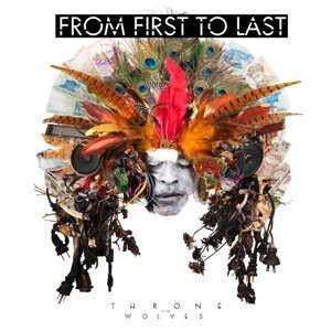 From First to Last - Throne to The Wolves (2010)