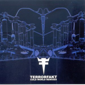 "Terrorfakt - ""Cold World Remixes"" (2005)"