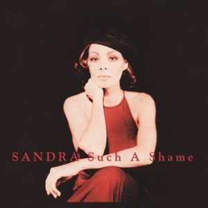 Sandra - Such A Shame (Maxi, Single) (2002)