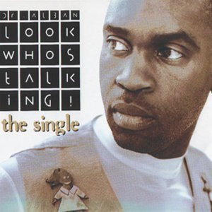 Dr. Alban - Look Who's Talking (Single) (1994)