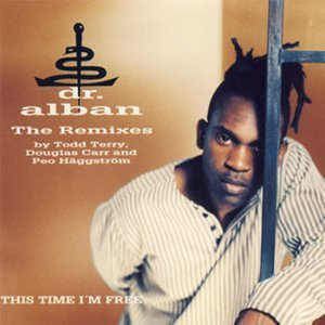 Dr. Alban - This Time I'm Free (The Remixes) (Single) (1995)
