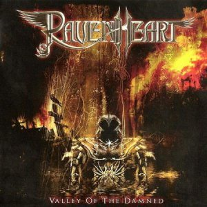 RavenHeart - Valley Of The Damned (2008)