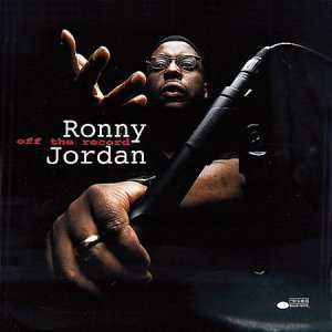 Ronny Jordan - Off The Record (2001)
