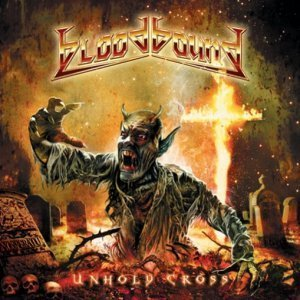 Bloodbound - Unholy Cross (2011)