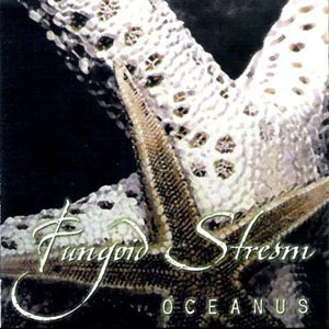 Fungoid Stream - Oceanus (2010)
