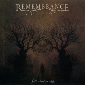 Remembrance - Fall, Obsidian Night (2010)