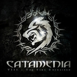 Catamenia - VIII: The Time Unchained (Limited Edition) (2008)