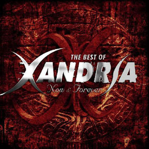 Xandria - Now & Forever (Best Of) (2008)