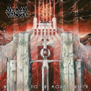 Vader - Welcome To The Morbid Reich [Limited Edition] (2011)