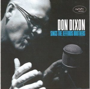 Don Dixon - Sings The Jeffords Brothers (2010)