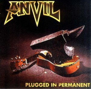 Anvil - Plugged In Permanent 1996