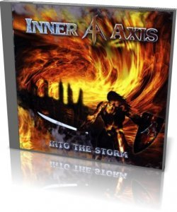 Inner Axis - Into The Storm (2011)