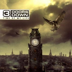 3 Doors Down - Time Of My Life (Deluxe Edition) 2011