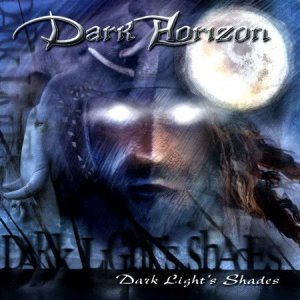 Dark Horizon - Dark Light's Shades (2004)
