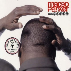 Maceo Parker - Dial: Maceo (2000)