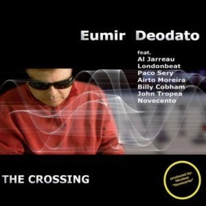 Eumir Deodato - The Crossing (2010)