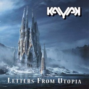 Kayak - Letters From Utopia (2CD) 2009