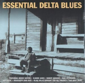 VA - Essential Delta Blues (2009)