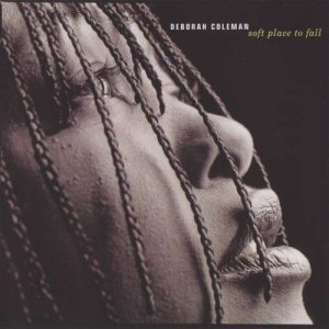 Deborah Coleman - Soft Place To Fall (2000)