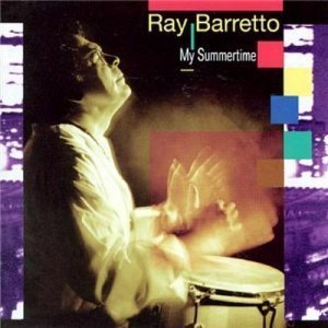 Ray Barretto - My Summertime (1995)