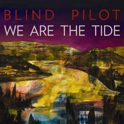 Blind Pilot...We Are The Tide(2011)[FLAC]