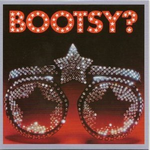 Bootsy's Rubber Band   Bootsy Player Of The Year 1978