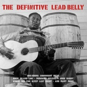 Lead Belly - The Definitve Lead Belly (2008)
