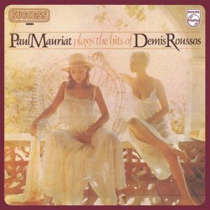 Paul Mauriat  Paul Mauriat plays the hits of Demis Roussos (1979)