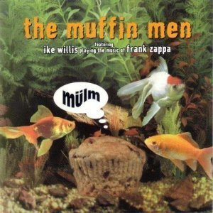 The Muffin Men featuring Ike Willis - Mulm (1994)