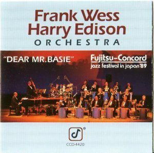 The Frank Wess-Harry Edison Orchestra - Dear Mr. Basie (1990)