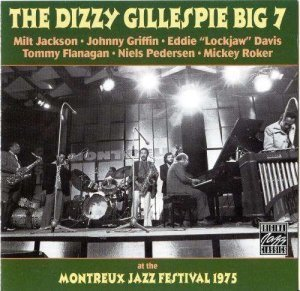 The Dizzy Gillespie Big 7 - At The Montreux Jazz Festival 1975 (1992)