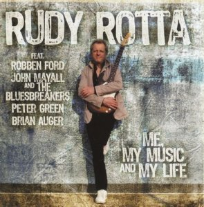 Rudy Rotta - Me, My Music And My Life (2011)