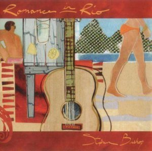 Stephen Bishop - Romance In Rio (2009)