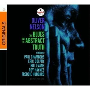 Oliver Nelson - The Blues and the Abstract Truth (1961/2006)