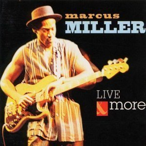 Marcus Miller - Live & More (1997)