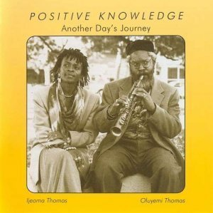 Positive Knowledge - Another Day's Journey (1994)