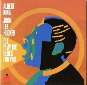 Albert King and John Lee Hooker - I'll Play The Blues For You (1989)