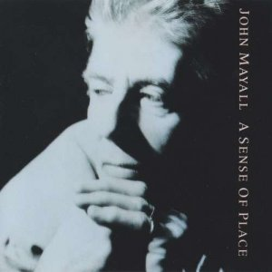 John Mayall & The Bluesbreakers - A Sense Of Place (1990)