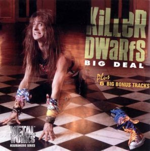 Killer Dwarfs - Big Deal 1988