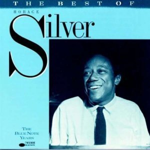 Horace Silver - The Best of Horace Silver (1988)