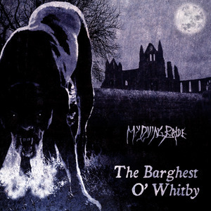 My Dying Bride - The Barghest O' Whitby (2011)