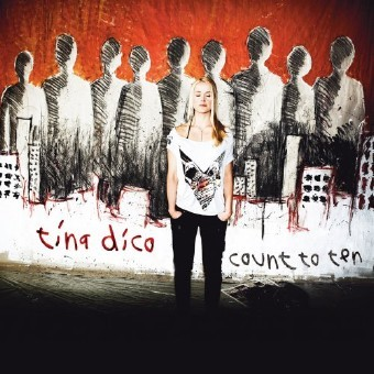 Tina Dickow - Count To Ten (2007)