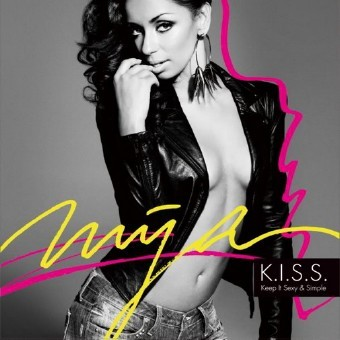 Mya ? K.I.S.S. Keep It Sexy And Simple (2011)