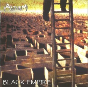 Anthem - Black Empire (2008)