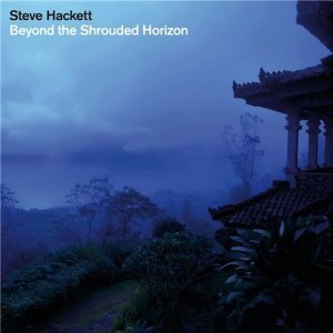Steve Hackett - Beyond The Shrouded Horizon (2011)
