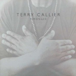 Terry Callier - TimePeace (2006)