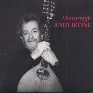 Andy Irvine - Abocurragh (2010)