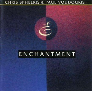 Chris Spheeris &amp; Paul Voudouris - Enchantment (1991)