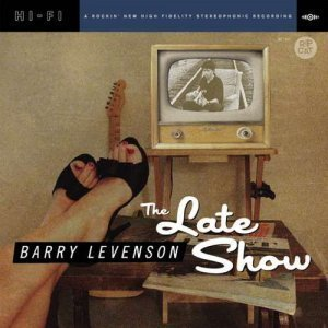 Barry Levenson - The Late Show (2011)